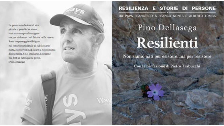 Resilienti storie di persone | Pino Dellasega